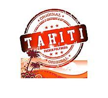 TAHITI Cool n' Sexy Island Photographic Print