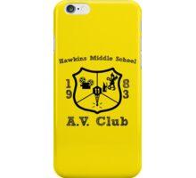 Hawkins Middle School AV Club - Black iPhone Case/Skin