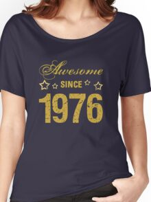 Born in 1976 tshirt Women's Relaxed Fit T-Shirt