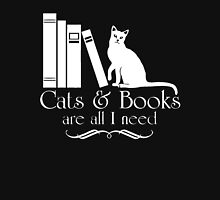 Cats and Books Are All I Need Unisex T-Shirt