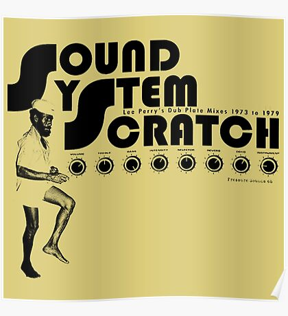 Sound System Scratch : Dub Plate Mixes 1973 To 1979 Poster