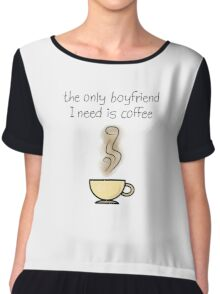 The Only Boyfriend I Need- Coffee Chiffon Top