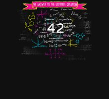 The answer to the ultimate question 42 Unisex T-Shirt