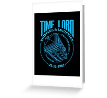 Time Lord Shipping & Logistics Greeting Card