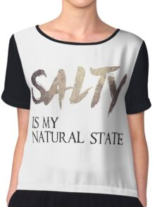 Salty Is My Natural State Chiffon Top
