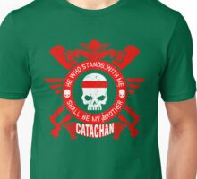 CATACHAN BROTHERS - LIMITED EDITION Unisex T-Shirt