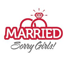 Married...Sorry Girls! by artpolitic