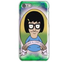Don't have a crap attack Tina Belcher iPhone Case/Skin