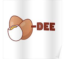 Eggs-DEE Poster