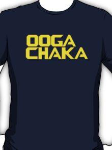 OOGA CHAKA, OOGA CHAKA,  T-Shirt