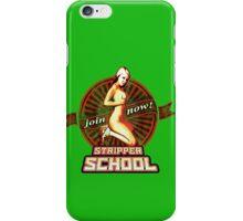 STRIPPER SCHOOL iPhone Case/Skin