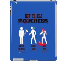 How to kill zombies iPad Case/Skin
