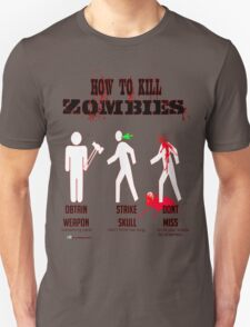 How to kill zombies T-Shirt