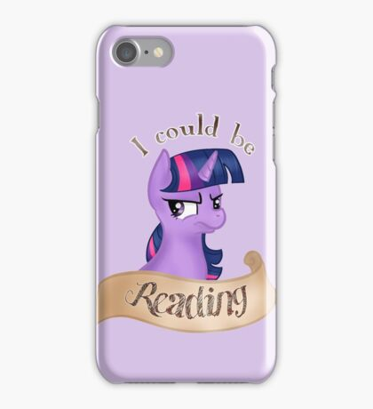 """Twilight Sparkle~ """"I Could Be Reading"""" iPhone Case/Skin"""