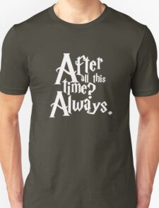 Tshirt slogan, after time Unisex T-Shirt