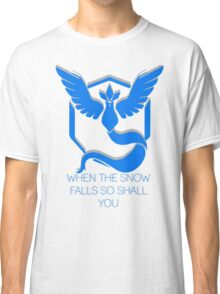 Team Mystic - When The Snow Falls Classic T-Shirt