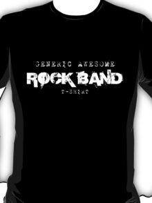 Generic RoCk BaNd T Shirt T-Shirt