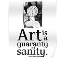 women quote about creativity_Louise Bourgeois Poster