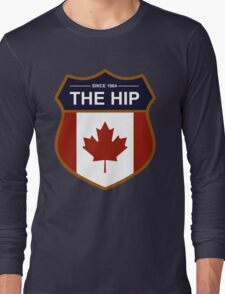 THE TRAGICALLY HIP SINCE 1984  (Very High Resolution) Long Sleeve T-Shirt