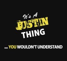 It's A JUSTIN thing, you wouldn't understand !! by satro