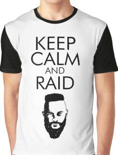 Keep Calm and Raid! Graphic T-Shirt