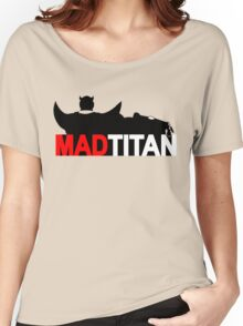 Mad Titan Women's Relaxed Fit T-Shirt