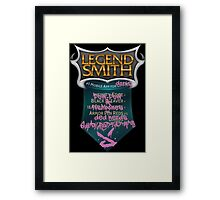 LegendSmith gets Jinxed Framed Print