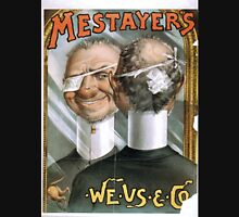 Performing Arts Posters Mestayers We Us Co 0304 Unisex T-Shirt