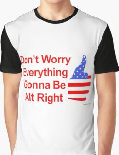 Alt Right Graphic T-Shirt