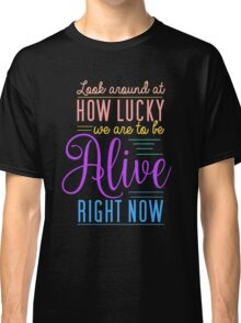 Hamilton Musical Quote. Colourful. Classic T-Shirt
