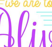 Hamilton Musical Quote. Colourful. Sticker