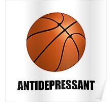 Antidepressant Basketball Poster