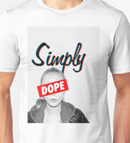 Cara Delevingne Simply Dope Unisex T-Shirt
