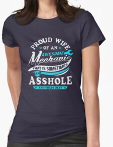 Proud wife of an awesome mechanic Womens Fitted T-Shirt