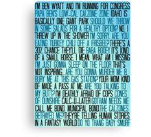 Ben Wyatt - Parks & Rec Quote Set Canvas Print