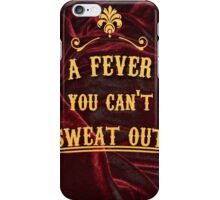fever  iPhone Case/Skin