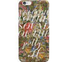 pretty. odd. iPhone Case/Skin