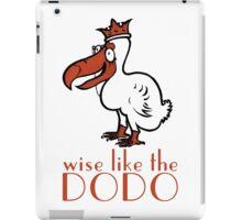 Wise Like The Dodo iPad Case/Skin