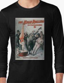 Performing Arts Posters The High Rollers Extravaganza Co 0288 Long Sleeve T-Shirt