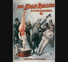 Performing Arts Posters The High Rollers Extravaganza Co 0288 Unisex T-Shirt