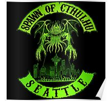 Spawn of Cthulhu - Seattle Poster