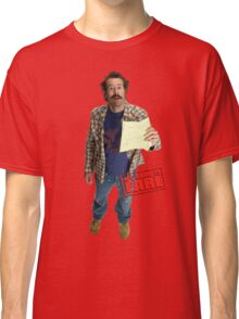 Earl Hickey | My Name Is Earl Classic T-Shirt