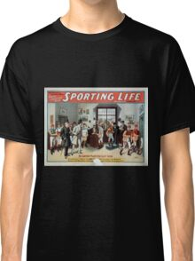 Performing Arts Posters Cecil Raleigh Seymour Hicks great English play Sporting life 1013 Classic T-Shirt