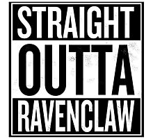 Straight Outta Ravenclaw Photographic Print