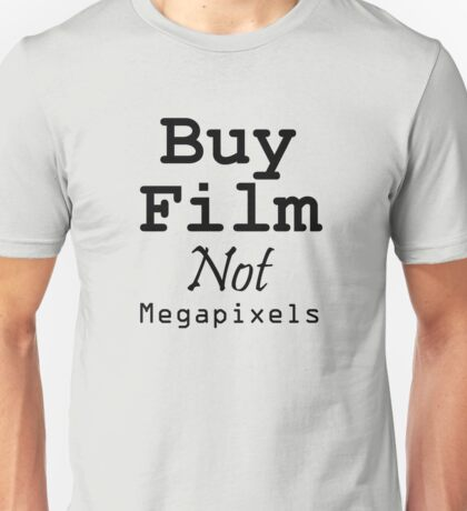 Buy Film Not Megapixels Unisex T-Shirt