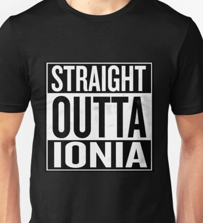 Straight Outta Ionia Unisex T-Shirt