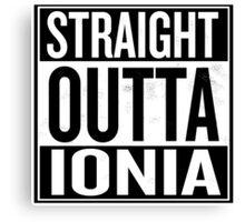 Straight Outta Ionia Canvas Print