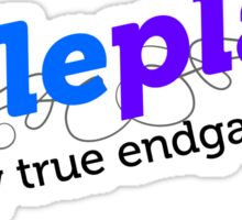 """Roleplay is my true endgame"" - Design #2 - Black Text Sticker"