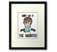 "Armenbrine: ""Don't Say It"" Framed Print"