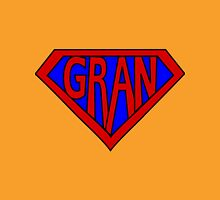 Hero, Heroine, Superhero, Super Gran Unisex T-Shirt